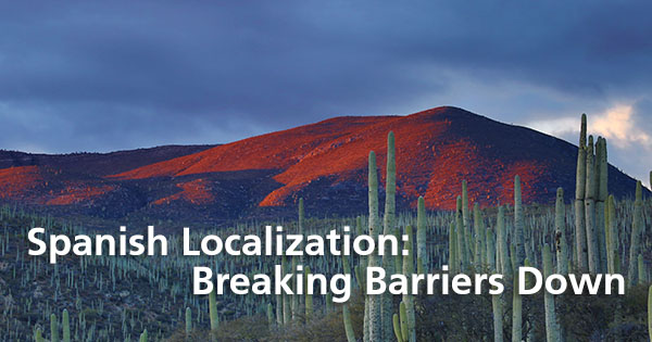 Spanish Localization: Breaking Down Barriers